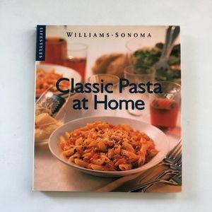 Williams Sonoma Classic Pasta at Home Cookbook